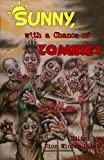 img - for Sunny, with a Chance of Zombies book / textbook / text book