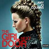 The Girl Next Door: Bend or Break, Book 3 | Amy Jo Cousins