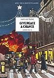 Une Si jolie petite guerre n° 2<br /> Give peace a chance