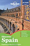img - for Lonely Planet Discover Spain (Full Color Travel Guide) book / textbook / text book