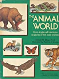 The Animal World (The Random House Library of Knowledge, No 8) (0394966503) by Donald M. Silver