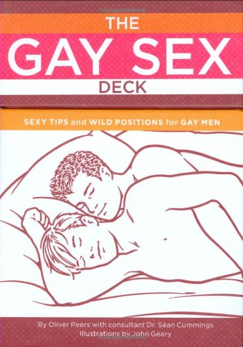 The Gay Sex Deck: Sexy Tips and Wild Positions for Gay Men