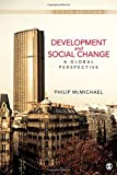 Development and Social Change: A Global Perspective, 5th Edition (Sociology for a New Century)