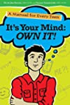 It's Your Mind: Own It!