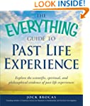 The Everything Guide to Past Life Exp...