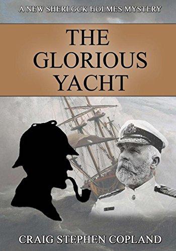 The Glorious Yacht: Volume 22