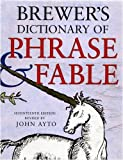 Brewer's Dictionary of Phrase and Fable ...