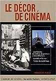 echange, troc Françoise Puaux - Le décor de cinéma