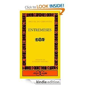 Entremeses (Spanish Edition) Miguel de Cervantes