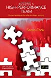img - for Building a High-Performance Team (Soft Skills for It Professionals) book / textbook / text book
