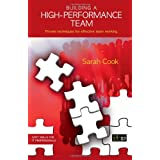 Building a High-Performance Team (Soft Skills for It Professionals)by Sarah Cook