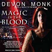 Magic in the Blood: Allie Beckstrom Series, Book 2 | [Devon Monk]
