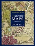 img - for British Library Desk Diary 2012: Historic Maps in Detail book / textbook / text book