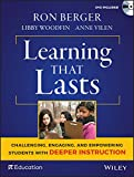 "Ron Berger, et. al. ""Learning that Lasts: Challenging, Engaging, and Empowering Students with Deeper Instruction"" (Jossey-Bass, 2016)"