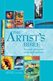 The Artist's Bible: Essential Reference ...