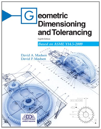 Geometric Dimensioning and Tolerancing: Based on Asme...