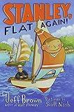 Stanley, Flat Again! (Flat Stanley) (0060095512) by Brown, Jeff