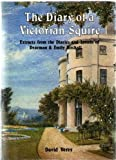 img - for The Diary of a Victorian Squire book / textbook / text book
