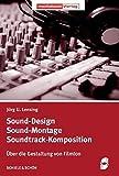 Image de Sound-Design - Sound-Montage - Soundtrack-Komposition: Über die Gestaltung von Filmton