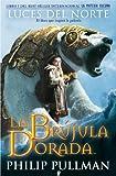La Br�jula Dorada. Luces del Norte, La Materia Oscura I (B de Books)