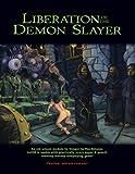 Liberation of the Demon Slayer