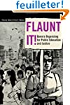 Flaunt It!: Queers Organizing for Pub...