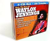Only the Best of Waylon Jennings Waylon Jennings