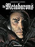img - for The Metabarons: Humanoids 40th Anniversary Edition book / textbook / text book