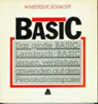Das grosse BASIC- Lernbuch. BASIC ler...
