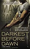 Darkest Before Dawn <br>(A KGI Novel)	 by  Maya Banks in stock, buy online here