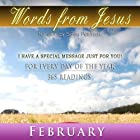 Words from Jesus: February: A Reading for Every Day of the Month Hörbuch von Simon Peterson Gesprochen von: Simon Peterson