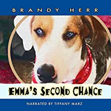 Emma's Second Chance: Second Chance Series, Volume 2 Audiobook by Brandy Herr Narrated by Tiffany Marz