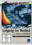 Leipzig im Herbst - Aufbruch '89 - 20 Jahre Mauerfall