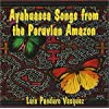 Ayahuasca Songs from the Peruvian Amazon