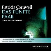 Das fünfte Paar (Kay Scarpetta 3) | Patricia Cornwell