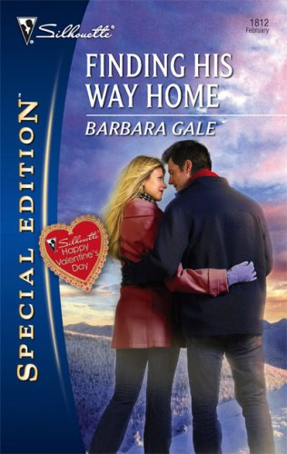 Finding His Way Home (Silhouette Special Edition), BARBARA GALE