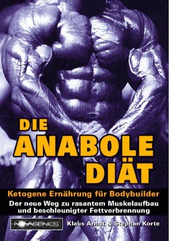 Die Anabole Diaet