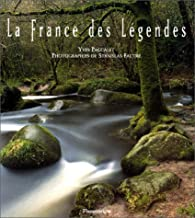 La France des l�gendes par Yves Paccalet