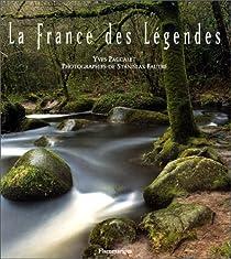 La France des l�gendes par Paccalet