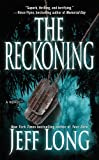 The Reckoning: A Thriller (0743463013) by Jeff Long