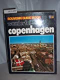 Wonderful Copenhagen (Souvenir Guide Book)