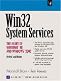 Win32 System Services: The Heart of Windows 98 and Windows 2000 (Prentice Hall Series on Microsoft Technologies)