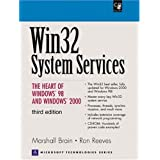 Win32 System Services: The Heart of Windows 98 and Windows 2000 (3rd Edition) ~ Marshall Brain