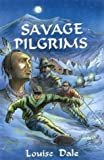Savage Pilgrims (Time Trigger)