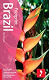 Footprint Brazil, 4th Edition (Footprint Brazil Handbook) (1904777155) by Robinson, Alex