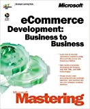 img - for MICROSOFR MASTERING ECOMMERCE DEVELOPMENT book / textbook / text book