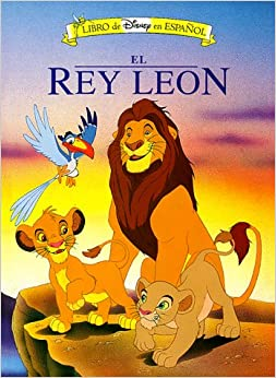 El Rey Leon/the Lion King (Mouse Works Classic Storybook Collection