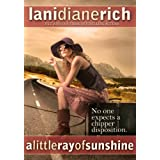 A Little Ray Of Sunshine ~ Lani Diane Rich