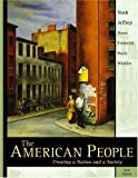 img - for The American People: Creating a Nation and a Society, Single Volume - Sixth Edition book / textbook / text book