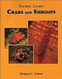 Pacific Coast Crabs and Shrimps
